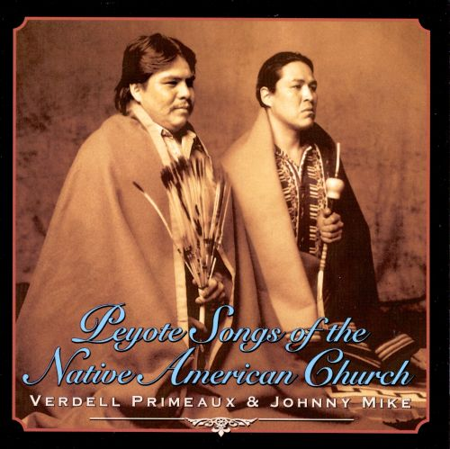 Peyote Songs of the Native American Church