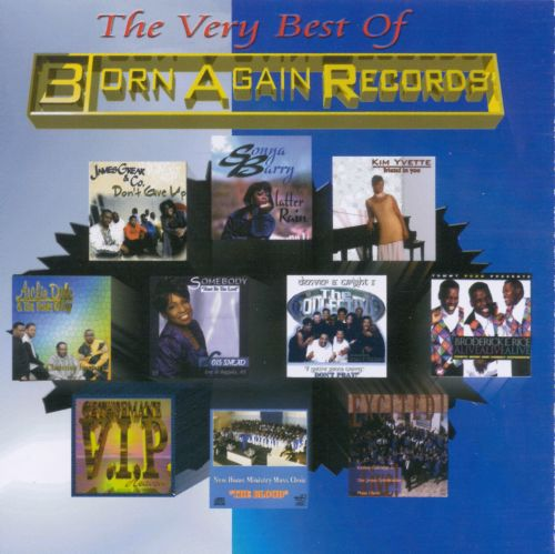 The Very Best of Born Again Records