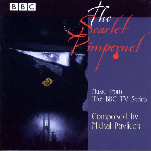The Scarlet Pimpernel [Original Televion Soundtrack]