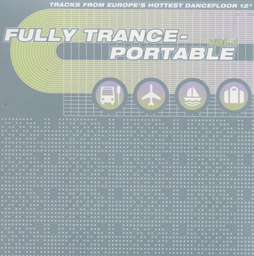 Fully Trance-Portable, Vol. 1