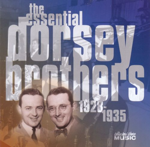 The Essential Dorsey Brothers: 1928-1935