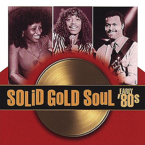Solid Gold Soul: Early '80's
