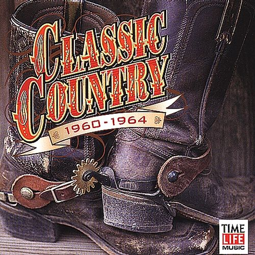 Classic Country: 1960-1964 [1 CD]