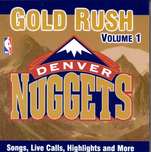 The Official Site Of The Denver Nuggets: Denver Nuggets: Gold Rush - Various Artists