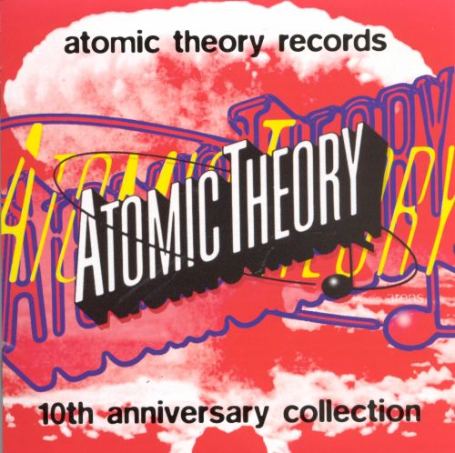 Atomic Theory Records: 10th Anniversary Collection