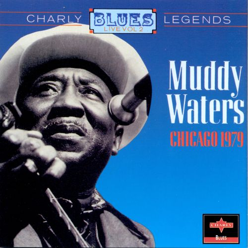 Charly Blues Legends Live, Vol. 2: Muddy Waters, Chicago 19