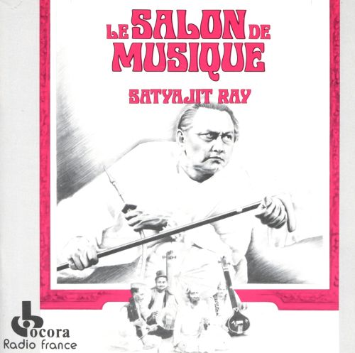 Jalsaghar le salon de musique satyajit ray songs for Le salon de musique