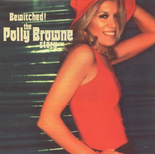 Bewitched! the Polly Brown Story