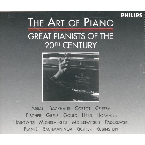 The Art of Piano: Great Pianists of the 20th Century