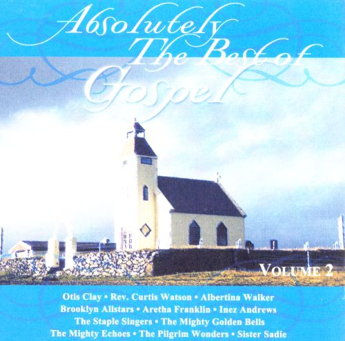 Absolutely the Best of Gospel, Vol. 2