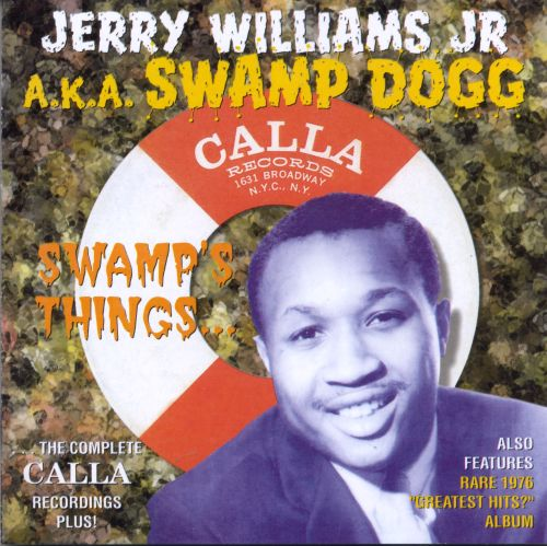 Swamp's Things: The Complete Calla Recordings Plus