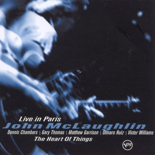 The Heart of Things: Live in Paris