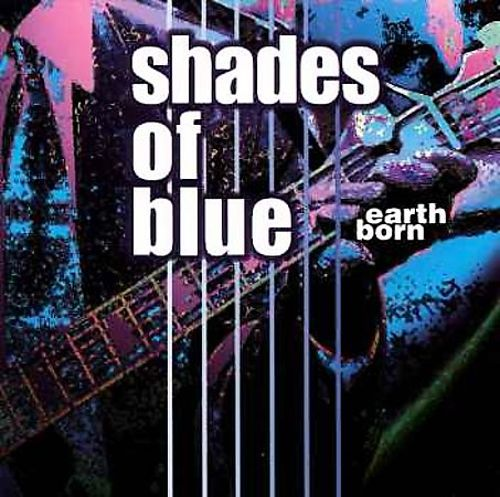 Various Artists-Shades of Blue: Earth Born