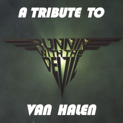 Tribute to Van Halen: Runnin' with the Devil ...