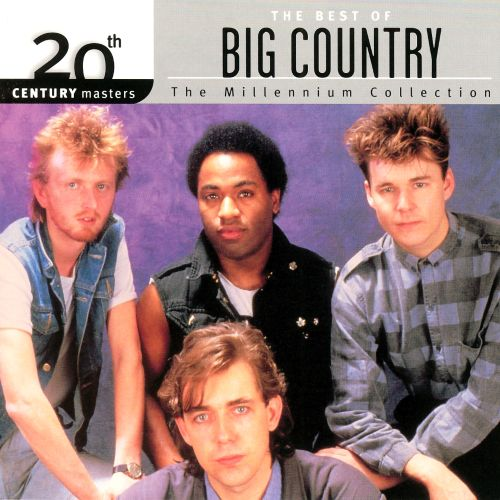 20th Century Masters: The Millennium Collection: Best of Big Country
