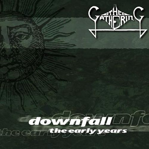 Downfall: The Early Years