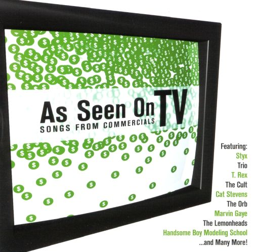 As Seen on TV: Songs From Commercials