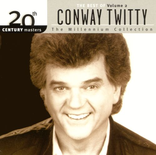 20th Century Masters - The Millennium Collection: The Best of Conway Twitty, Vol. 2