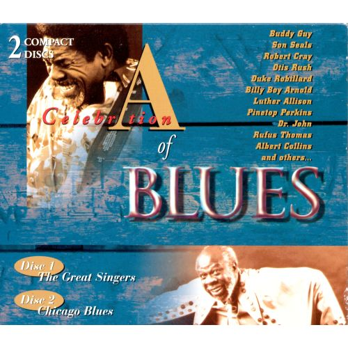 A Celebration of Blues: The Great Singers/Chicago Blues