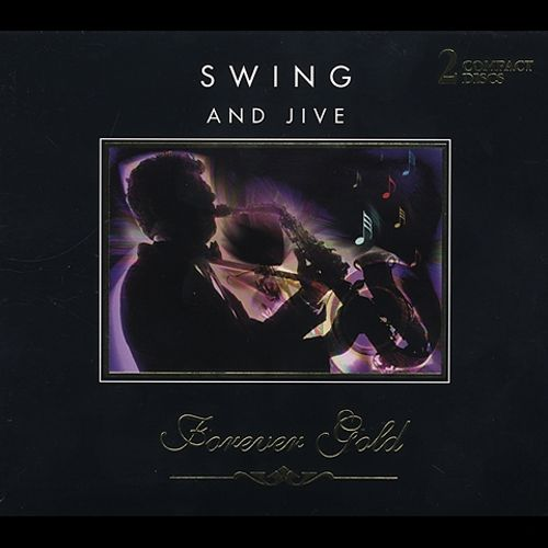 Forever Gold: Swing & Jive