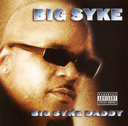 Big Syke Daddy