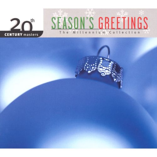 Season S Greetings 20th Century Masters The Millennium