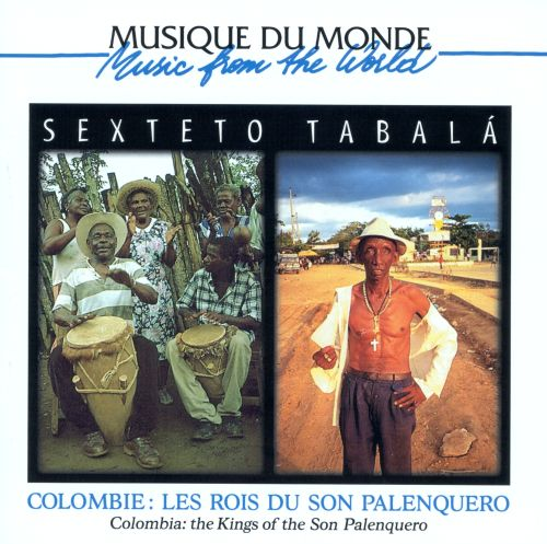 Kings of the Son Palenquero