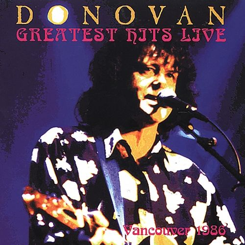 Greatest Hits Live Vancouver 1986
