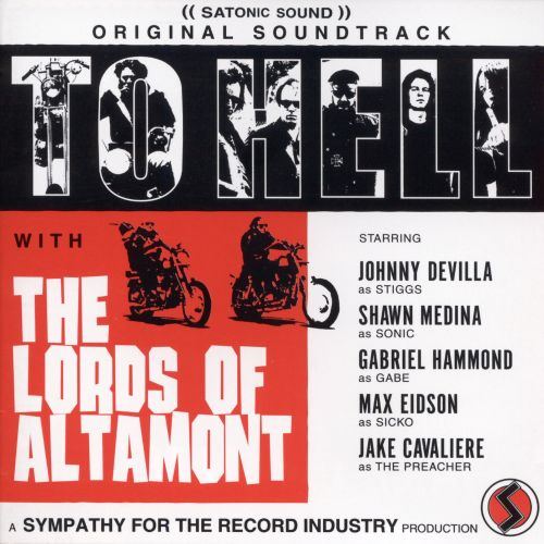 To Hell with the Lords of Altamont
