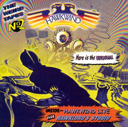 The Weird Tapes No. 2: Hawkwind Live/Hawklords Studio