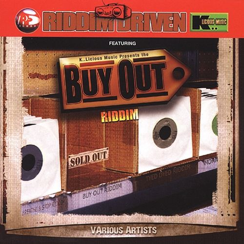 Riddim Driven: Buy Out