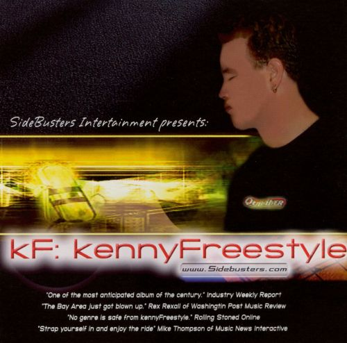 KF: Kenny Freestyle