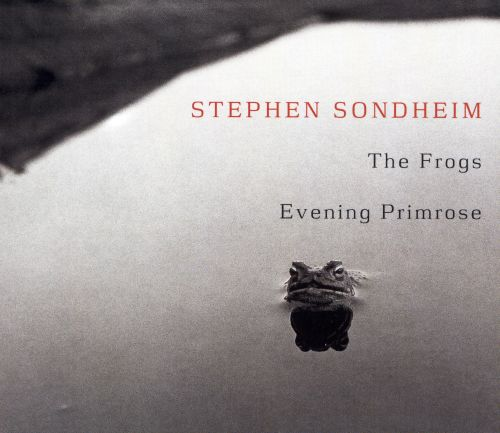 The Frogs/Evening Primrose [2001 Studio Casts]