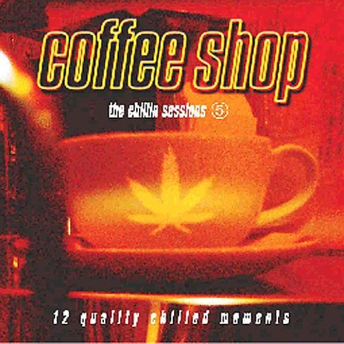 Coffee Shop: The Chillin' Sessions, Vol. 5