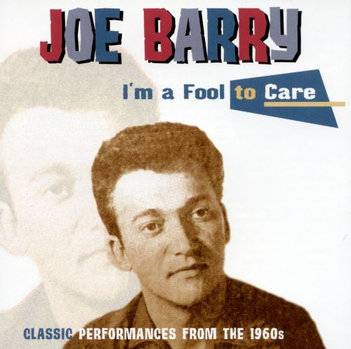 I'm a Fool to Care: Classic Performances From the 1960's