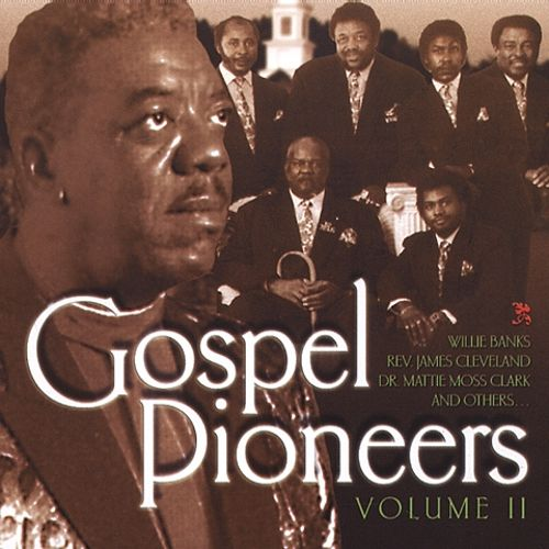 Gospel Pioneers, Vol. 2