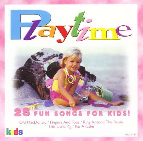 Fun Songs For Kids: Playtime