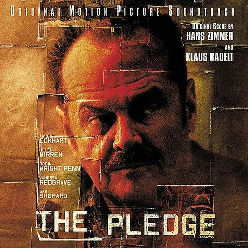 The pledge original motion picture soundtrack hans for Zimmer soundtrack