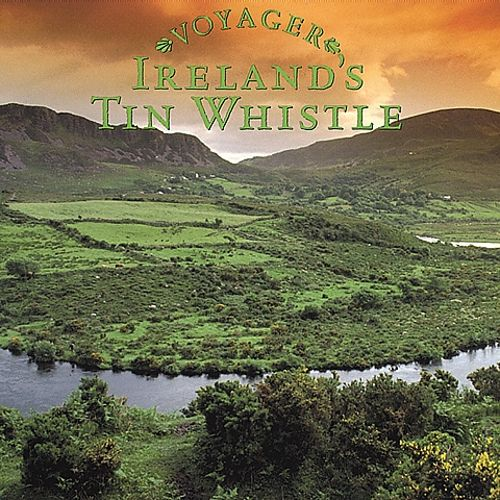 Voyager Series: Ireland's Tin Whistle
