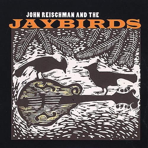 John Reischman and the Jaybirds