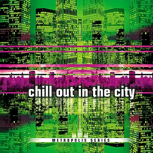 Chill out in the City: Second Cut