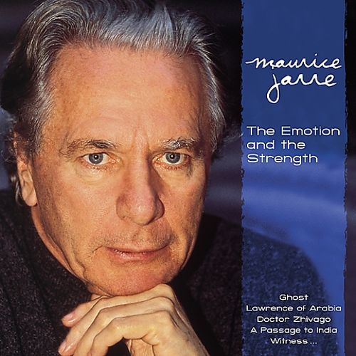 Maurice Jarre: The Emotion and the Strength