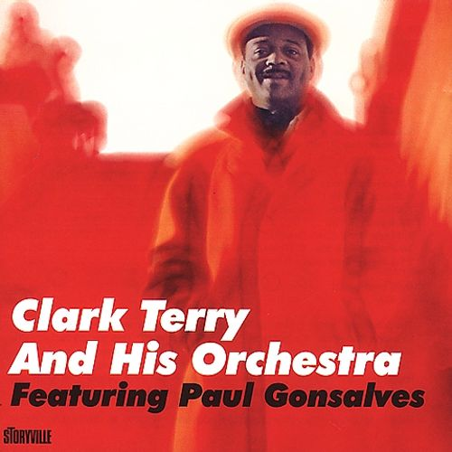 Clark Terry and His Orchestra Featuring Paul Gonsalves
