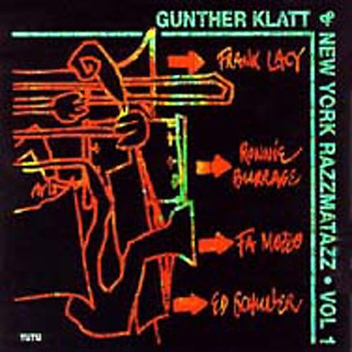 Gunther Klatt & New York Razzmatazz, Vol. 1