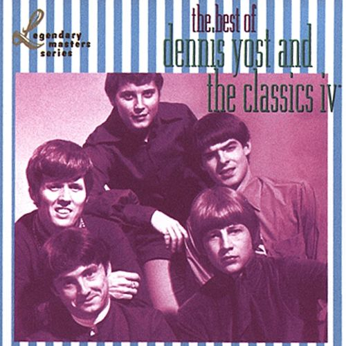 The Best of Dennis Yost & the Classics IV