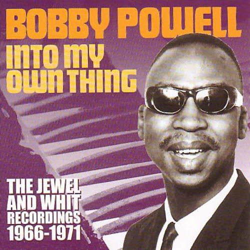 Into My Own Thing: The Jewel and Whit Recordings 1966-1971