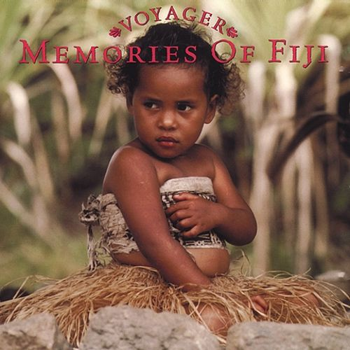 Voyager Series: Memories of Fiji