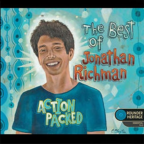 Action Packed: The Best of Jonathan Richman
