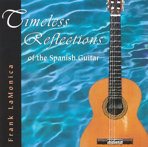 Timeless Reflections of the Spanish Guitar