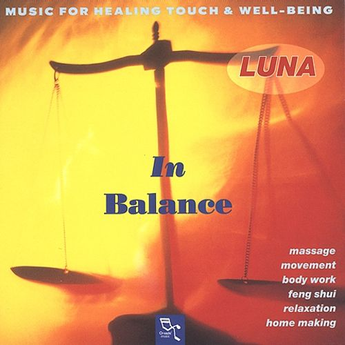 In Balance: Music for Healing Touch and Well-Being